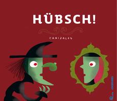 Hübsch! (Jungbrunnen Verlag 2020)