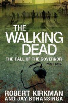 Libro The Walking Dead La Caida del Gobernador - Parte 1 Español