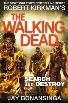 Libro The Walking Dead Search and Destroy