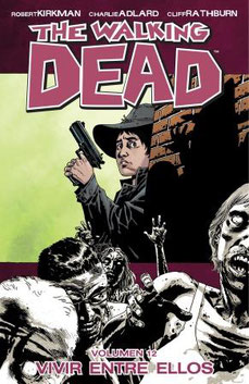 The Walking Dead Volumen 12 Español de España Castellano