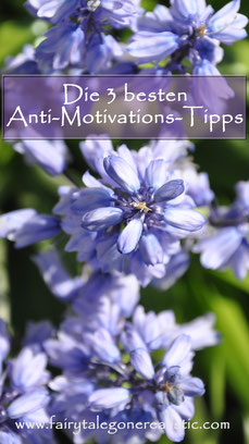 Die 3 besten Anti-Motivations-Tipps Motivation Null Bock Lifestyle Blog Passau Deutschland Fairy Tale Gone Realistic