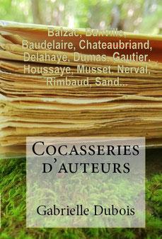 Balzac,  Baudelaire, Chateaubriand,  Dumas, Gautier,  Musset, Rimbaud