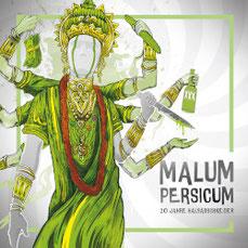 MALUM PERSICUM - 20 Jahre Halsabschneider