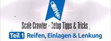 Abbildung: Gerys Modellbaublog – Scale Crawler-Setup, Tipps & Tricks