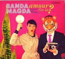 Banda Magda Amour T'es La?