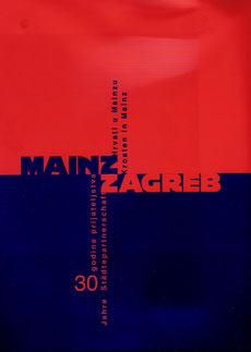 """Knjiga """"Mainz - Zagreb""""  I  Das Buch """"Mainz - Zagreb"""""""
