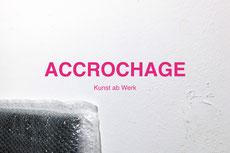 """Einladung zu """"ACCROCHAGE - Kunst ab Werk"""" im Atelierhaus Aachen mit Klaus Kaufmann"""