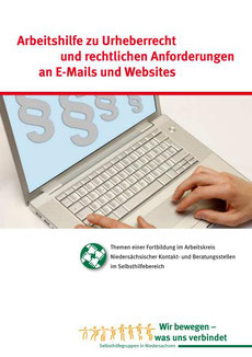 Arbeitshilfe zu Urherberrecht und rechtlichen Anforderungen an E-Mails und Webseiten