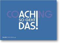 """""""coaching - ach so geht das!"""""""