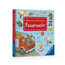 Mein erstes Wörterbuch – Feuerwehr 01|2014 RAVENSBURGER