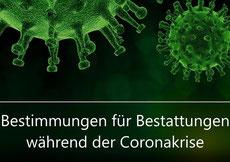 Corona Bestimmungen für Bestattung, Beerdigung, Trauerfeiern Neustadt/ Aisch - Bad Windsheim