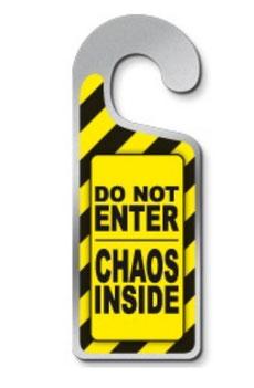 Metalen deurhanger Do not enter chaos inside € 3,95