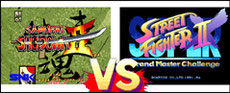 Samurai Spirits II VS Super Street Fighter II X