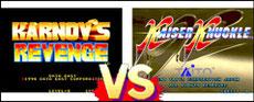 Karnov's Revenge VS Kaiser Knuckle