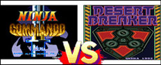 Ninja Commando VS Desert Breaker