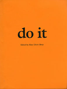Buch / Book: DO IT - e-flux - Volume I Extension by Hans Ulrich Obrist.