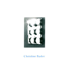 Christine Bader - Katalog / Catalogue.
