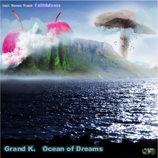 Grand K. - Ocean Of Dreams, Release: 13.07.2012