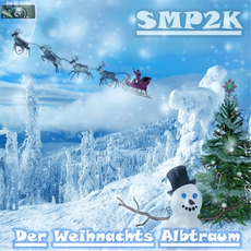 SMP2K - Der Weihnachts Alptraum, Release: 21.12.2011