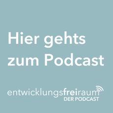 entwicklungsfreiraum - der Podcast: Geschichten