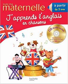 Livre pour apprendre l'anglais en chansons avec CD, à partir de 3 ans, de Joanna Le May, publiée par Hachette.