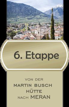 6. Etappe E5 Fernwanderweg von der Martin Busch Hütte nach Meran / © Bildnachweis Quelle MGM / Urheber Alex Filz