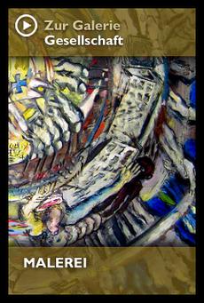 Zur Galerie GESELLSCHAFT - MALEREI