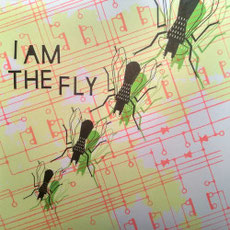 I AM THE FLY - s/t