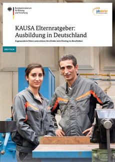 KAUSA Elternratgeber: Ausbildung in Deutschland