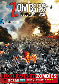 Zombies - Global Attack de John Lyde - 2012 / Horreur