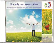 CD von Heilpraktiker Ralf Drevermann - Der Weg zur inneren Mitte