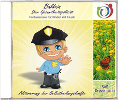 CD von Heilpraktiker Ralf Drevermann - Balduin der Gesundheitspolizist