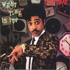 The Time - WHAT TIME IS IT ? (1982)