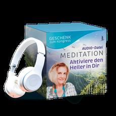 Aktiviere den Heiler in dir! Audio Dateien, Meditation, Geistheilung, Geistheilungskongress, Energie, Heilungskongress