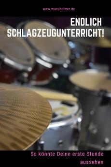 Schlagzeugunterricht erste Stunde
