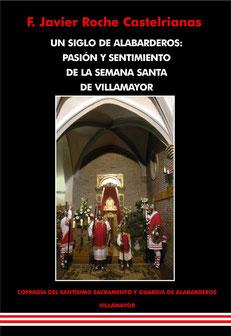 """Portada libro """"Un siglo de alabarderos: pasion y sentimiento de la Semana Santa de Villamayor"""""""