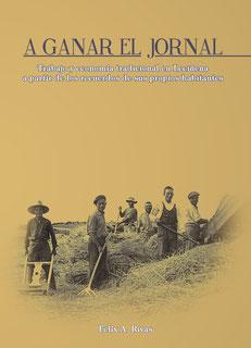 Portada libro A ganar el Jornal, Trabajo y economia tradicional en Leciñena a partir de los recuerdos de sus propios habitantes