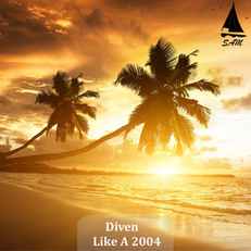 Diven - Like A 2004, Release: 01.07.2016