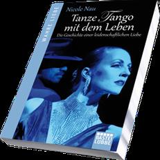 "Wendys Tipp: ""Tanze Tango mit dem Leben"", Nicole Nau, Bastei Lübbe 2013"