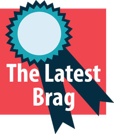 "Graphic of show rosette ribbon with text ""The Latest Brag"""