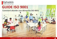 Guide ISO 9001 pdf gratuit pour savoir comment aborder la démarche de certification.