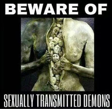 """""""se méfier des démons sexuellement transmissibles"""""""