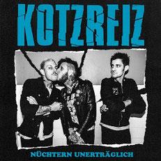 """Kotzreiz - neues Album """"Nüchtern unerträglich"""""""
