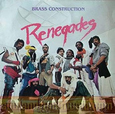 Brass Construction - 1984 / Renegades