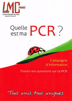 Cliquez ici pour télécharger Quelle est ma PCR ? - LMC France - Leucemie Myeloide Chronique