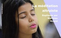 Matthieu RICARD: méditation altruiste