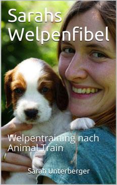 Cover: Sarahs Welpenfibel