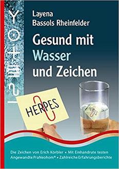 Gesund mit Wasser und Zeichen - Neue Homöopathie nach Erich Körbler #Körbler #Zeichen #Bücher