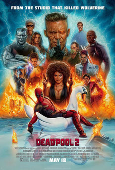 Deadpool 2 Film Poster Review Wade Wilson X-Force