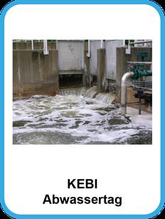 KEBI Abwassertag - Großer Erfahrungsaustausch der Abwasser Techniker in Norddeutschland